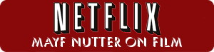 Mayf Nutter Movies on NetFlix